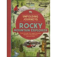 Unfolding Journeys Rocky Mountain Explorer 孤独星球儿童版・纸上旅程:落基山脉