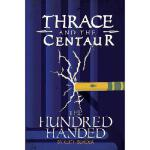 【预订】Thrace and the Centaur: The Hundred Handed