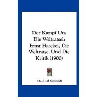 【预订】Der Kampf Um Die Weltratsel: Ernst Haeckel, Die Weltrat