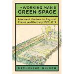 【预订】The Working Man's Green Space: Allotment Gardens in Eng