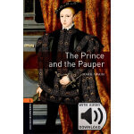 Oxford Bookworms Library: Level 2: The Prince and the Paupe