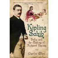 【预订】Kipling Sahib: India and the Making of Rudyard Kipling