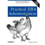 【预订】Practical Jira Administration 9781449305413