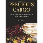【预订】Precious Cargo: How Foods from the Americas Changed the