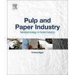 【预订】Pulp and Paper Industry 9780128111017