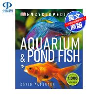英文原版 DK水族馆和池鱼百科全书 精装 ncyclopedia of Aquarium and Pond Fish D