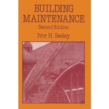 【预订】Building Maintenance, 2/e 9780333457016 美国库房发货,通常付款后3-5周到货!