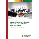 【预订】Governanca Participativa Na Cadeia Produtiva de Petrole