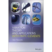 【预订】Vibration Theory and Applications with Finite Elements a
