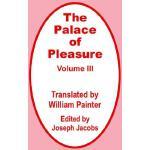 【预订】The Palace of Pleasure (Volume Three) 9780898759938
