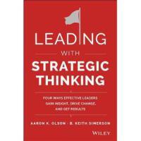 【预订】Leading with Strategic Thinking 9781118968154