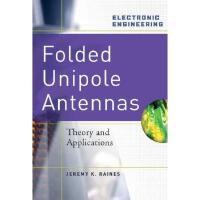 【预订】Folded Unipole Antennas: Theory and Applications