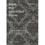 【预订】Sqm: The Quantified Home: Thoughts and Discussions on t