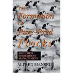 【预订】The Formation of Pure-Bred Flocks and Their Subsequent