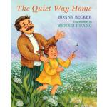 【预订】The Quiet Way Home