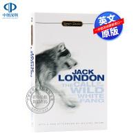 英文原版 野性呼唤与白牙 The Call of the Wild and White Fang 杰克伦敦 全英文版小说
