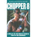 【预订】Chopper 8: A Bullet in the Head Is Worth Two in the Cha