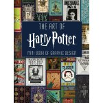 The Art of Harry Potter: Mini Book of Graphic Design 978168