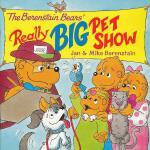 Berenstain Bears' Really Big Pet Show, The 贝贝熊:宠物总动员 ISBN9780060573904
