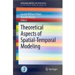 【预订】Theoretical Aspects of Spatial-Temporal Modeling 978443
