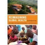 【预订】Reimagining Global Health: An Introduction 978052027199