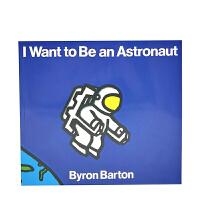 小豆豆英文童书 I Want to Be an Astronaut 我想成为一名宇航员 英文原版绘本 廖彩杏书单 By