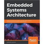 【预订】Embedded Systems Architecture 9781788832502