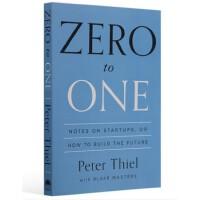 【现货包邮】从0到1 英文原版从零到一 Zero to One: Notes on Startups, or How to Build the Future 拍拍创始人 从0*1