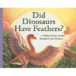 【预订】Did Dinosaurs Have Feathers? Y9780756930943