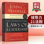领导力21法则 英文原版 The 21 Irrefutable Laws of Leadership 全英文版管理类进
