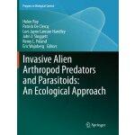 【预订】Invasive Alien Arthropod Predators and Parasitoids: An