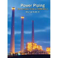 【预订】Power Piping: The Complete Guide to the Asme B31.1