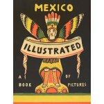 【预订】Mexico Illustrated 1920-1950 9788415118961