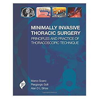 【预订】Minimally Invasive Thoracic Surgery 9781909836402 美国库房发货,通常付款后3-5周到货!
