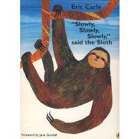 Slowly, Slowly, Slowly Said The Sloth 慢点儿,慢点儿,树懒说[《好饿毛毛虫》同一