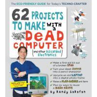 【预订】62 Projects to Make with a Dead Computer: (and Other Di