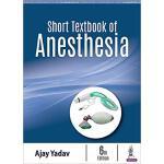 【预订】Short Textbook of Anesthesia 9789352704644