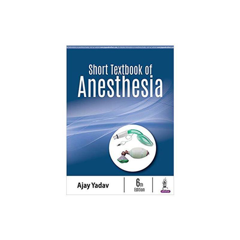 【预订】Short Textbook of Anesthesia 9789352704644 美国库房发货,通常付款后3-5周到货!