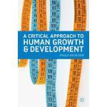 【预订】A Critical Approach to Human Growth and Development: A