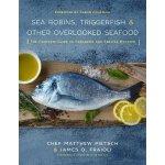 【预订】Sea Robins, Triggerfish & Other Overlooked Seafood: The