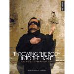 【预订】Throwing the Body Into the Fight: A Portrait of Raimund