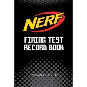 【预订】Nerf Firing Test Record Book (Black) Version 1: Nerf Guns Attachments 预订商品,需要1-3个月发货,非质量问题不接受退换货。