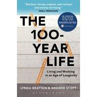 【现货】英文原版 百年人生:长寿时代的生活与工作 The 100-Year Life: Living and Working in an Age of Longevity   Gratton作品