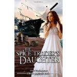 【预订】The Spice Trader's Daughter