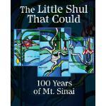 【预订】The Little Shul That Could: 100 Years of Mt. Sinai