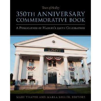 【预订】Town of Hadley 350th Anniversary Commemorative Book 美国库房发货,通常付款后3-5周到货!