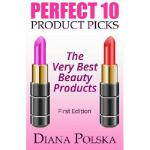 【预订】Perfect 10 Product Picks: The Very Best Beauty Products
