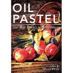 【预订】Oil Pastel for the Serious Beginner: Basic Lessons in B