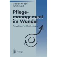 【预订】Pflegemanagement Im Wandel: Perspektiven Und Kontrovers