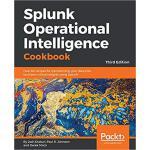 【预订】Splunk Operational Intelligence Cookbook 9781788835237